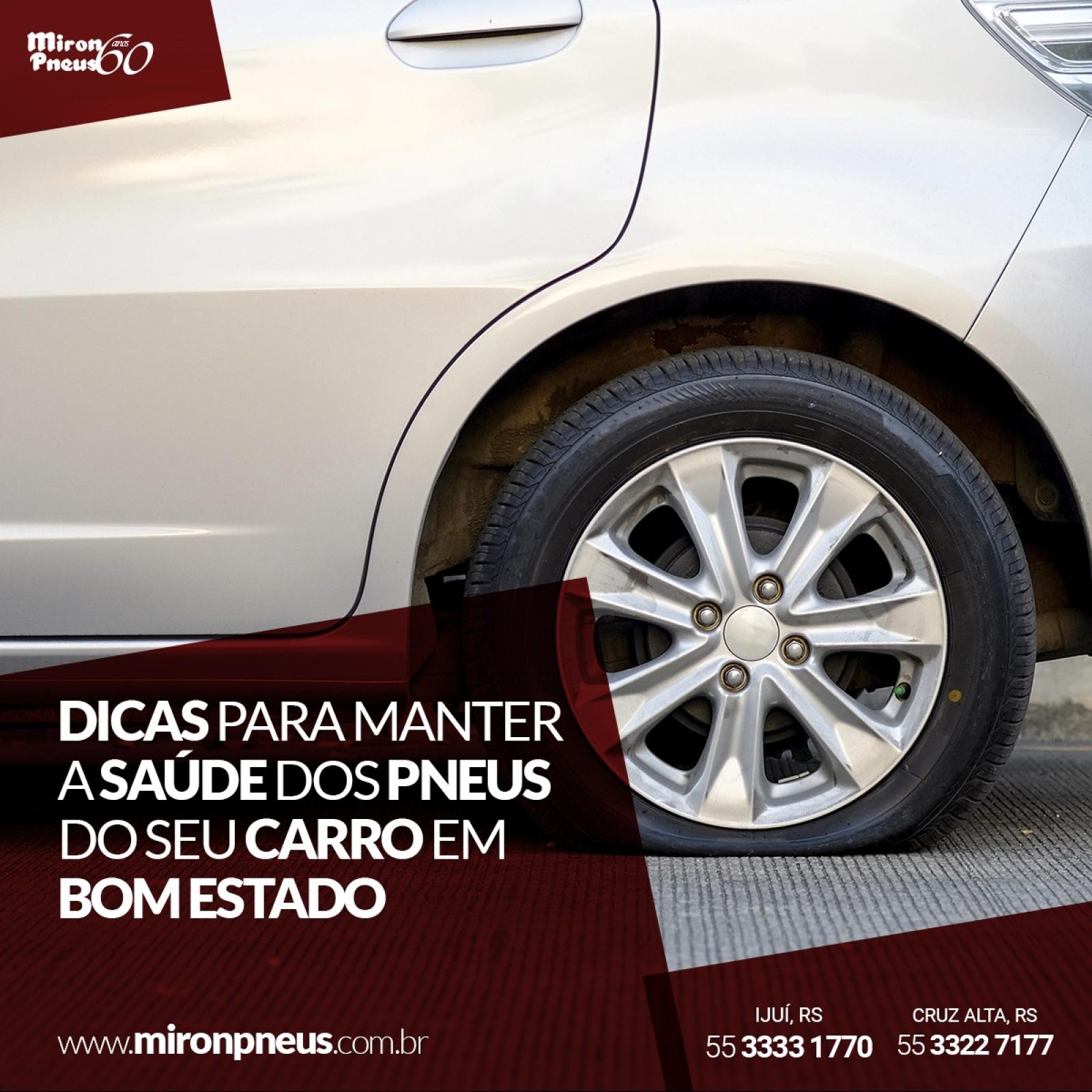 Dicas para manter a saúde dos pneus do seu carro em bom estado