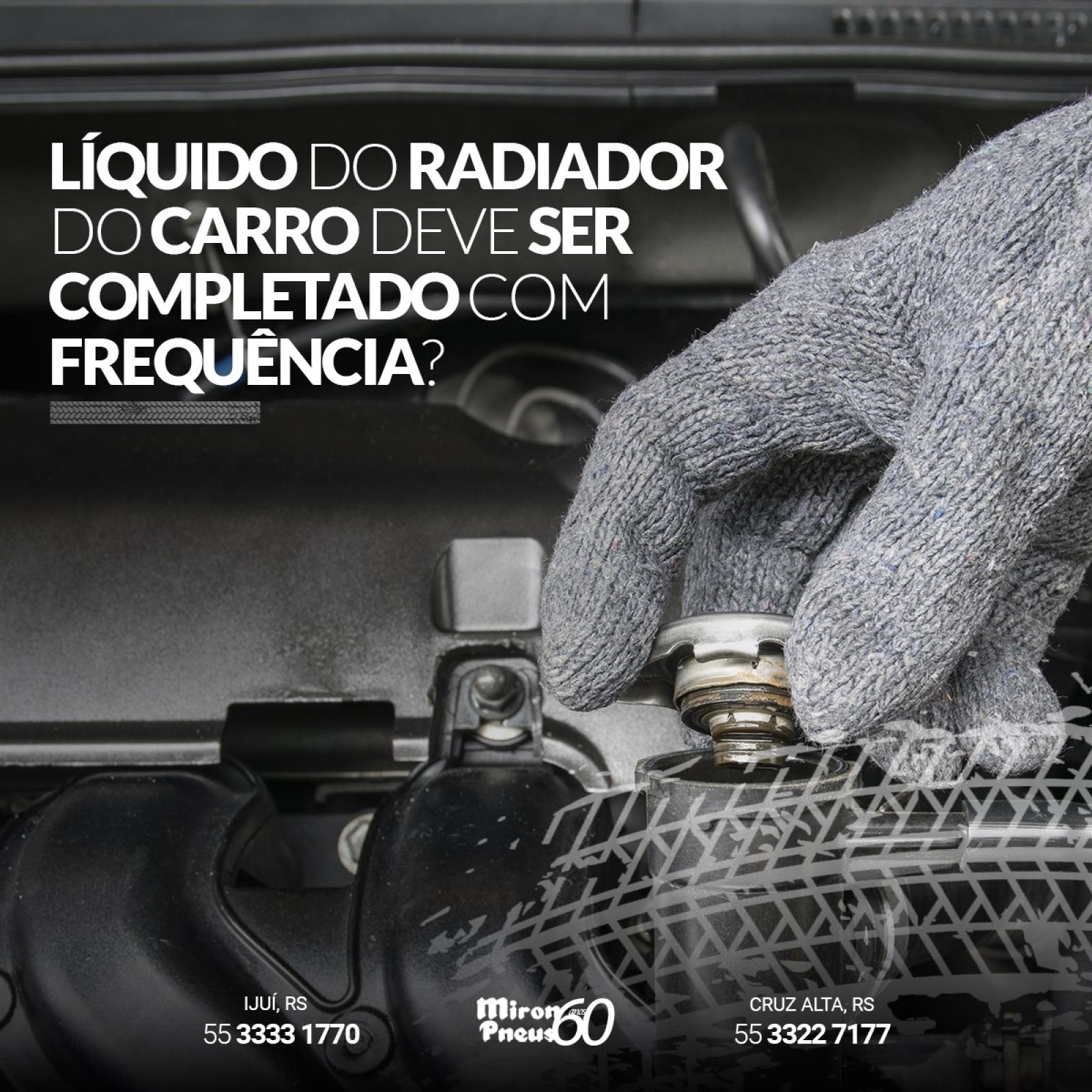 Líquido do radiador do carro deve ser completado com frequência?