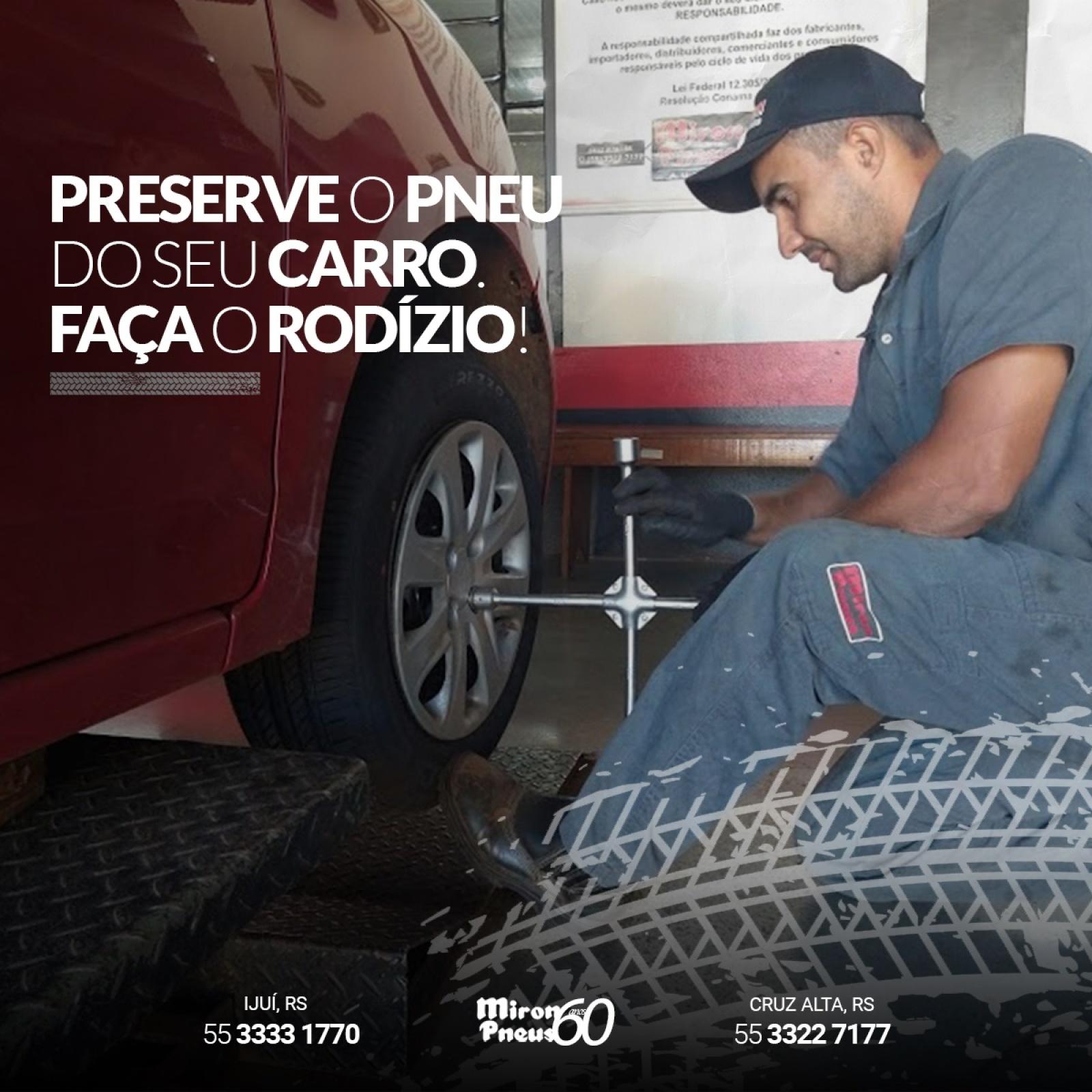 Preserve o pneu do seu carro. Faça o rodízio!